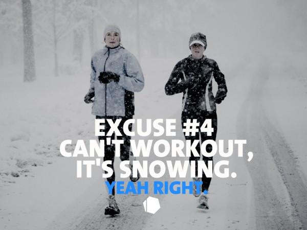 Excuse #4 : Je ne peux pas m'entraîner, il neige.